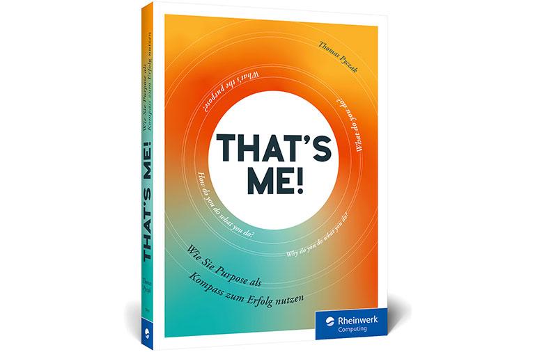 That´s Me - Wie Sie Purpose als Kompass zum Erfolg nutzen